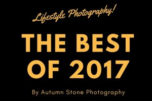 Best of 2017 lifestyle photography