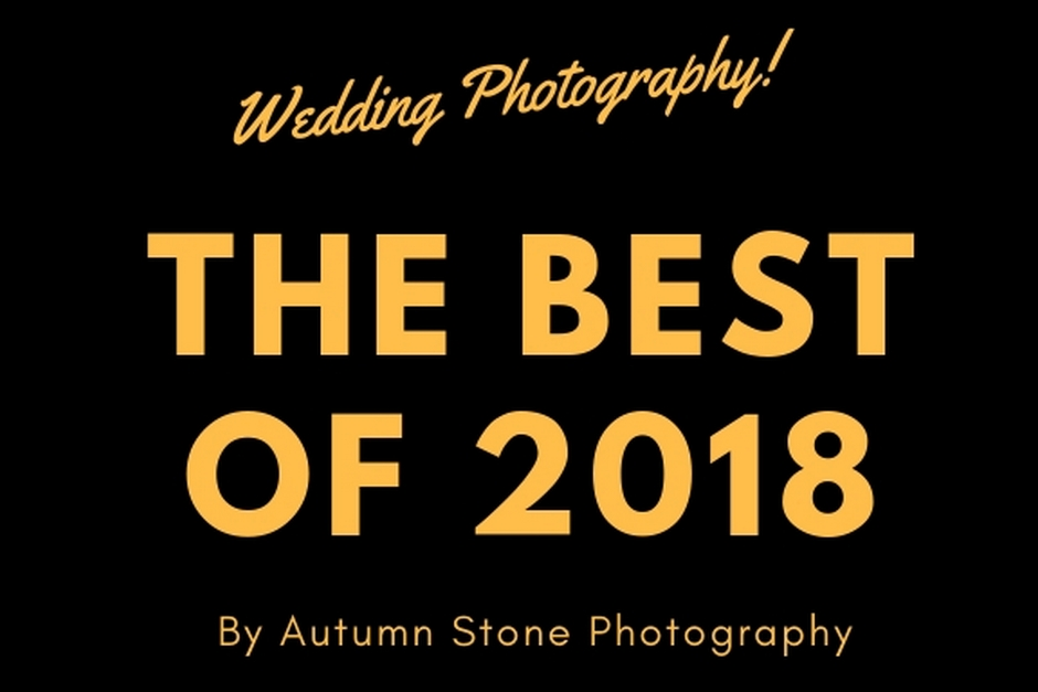 Best Cheshire & Manchester Wedding Photography 2018